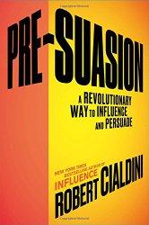 pre-suasion-by-robert-cialdini